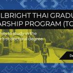 2020 Fulbright Thai Graduate Scholarship